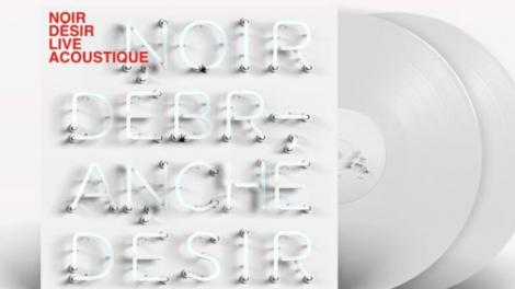 Noir Désir Débranché album
