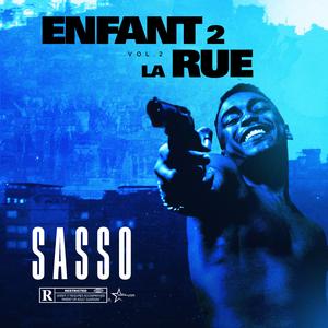 Télécharger Sasso – Enfant2LaRue, Vol. 2 Album Complet Mp3 et écoute Gratuit